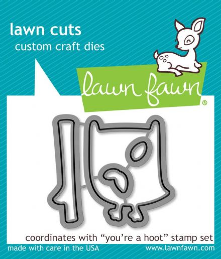 LF0696 ~ YOU'RE A HOOT ~ DIES BY LAWN FAWN